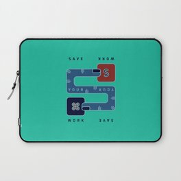 Save Your Work Laptop Sleeve