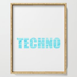 """""""All You Need Is Techno"""" for techno dependents like you! Makes a nice tee to mock your friends too!  Serving Tray"""