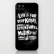 Life is for deep kisses... iPhone (5, 5s) Slim Case