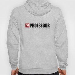 La Casa de Papel - THE PROFESSOR Hoody
