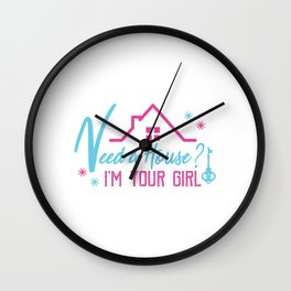 Need House? I'm Your Girl Real Estate Realty Realtor Agent Property Building House T-shirt Design Wall Clock
