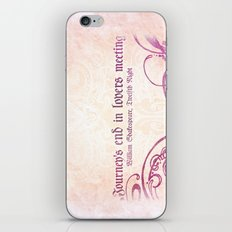 Journey's end - Shakespeare Love Quote iPhone & iPod Skin