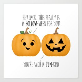 You're Such A Pun-Kin! Art Print