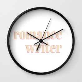 Romance Writer gift for romance authors Wall Clock