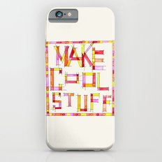 Make Cool Stuff Slim Case iPhone 6s