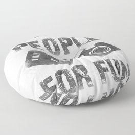 I shoot people for fun Floor Pillow