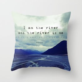 I am the River and the River is Me - Maori Wisdom - the world view Throw Pillow