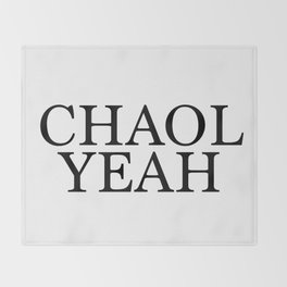Chaol Yeah White Throw Blanket