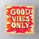 Good Vibes Only by meghanwallace
