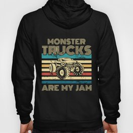Retro Vintage Monster Trucks Are My Jam Drive Rear Wheel Car Driver Race Ride On Car Vehicle Travel Hoody