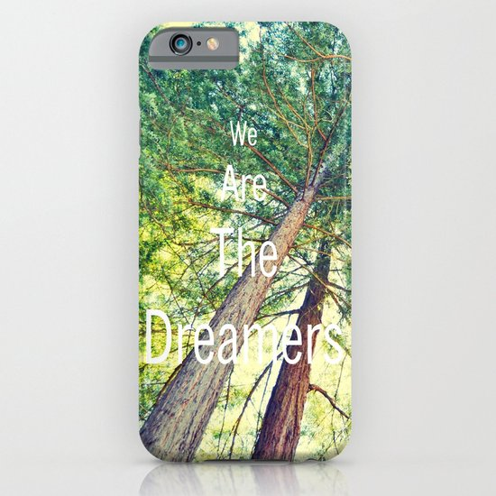 We are the dreamers iPhone & iPod Case