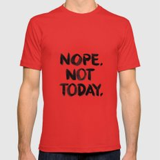 Nope. Not Today. [black lettering] Red Mens Fitted Tee LARGE