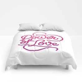 Power of Love hand made lettering motivational quote in original calligraphic style Comforters