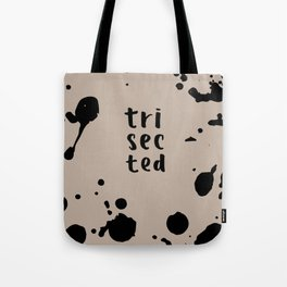 trisected inked Tote Bag