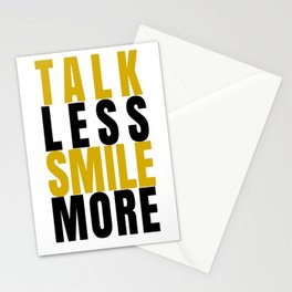 Talk Less Smile More Stationery Cards