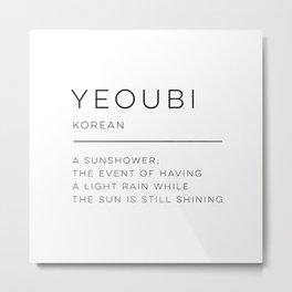 Yeoubi Definition Metal Print