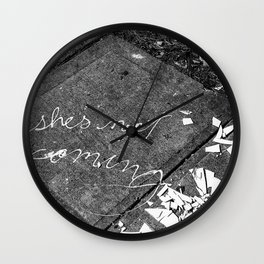 She's Not Coming Wall Clock