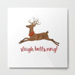 Sleigh Bells Ring Reindeer Metal Print