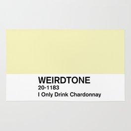 I Only Drink Chardonnay Rug