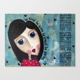 Coco's Closet- Be Kind. Be Brave. Be Honest. Be Daring Canvas Print