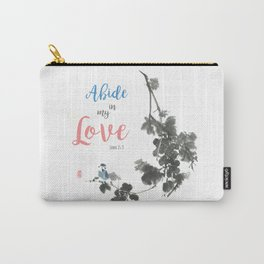 Abide in my Love Carry-All Pouch
