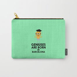 Geniuses are born in BARCELONA T-Shirt D67hy Carry-All Pouch