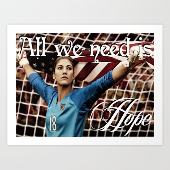 All we need is Hope (Solo). Art Print