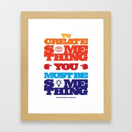 Typography Quote#15 Framed Art Print