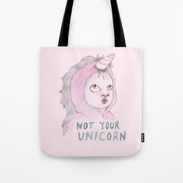 Not Your Unicorn Tote Bag