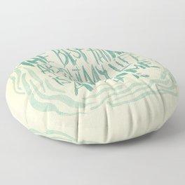 STAY POSI, BRO-DUDES! Floor Pillow