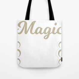 Magic Is In The Air Tote Bag