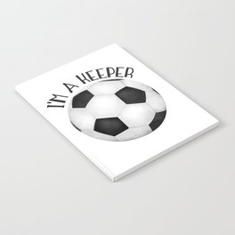 I'm A Keeper! Notebook