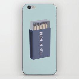 Burn in hell  iPhone Skin
