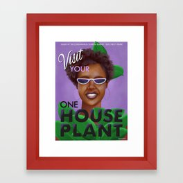 Stay the F Home One House Plant Poster Framed Art Print