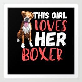 This Girl Loves Her Boxer Dog Art Print