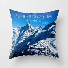 The Mountains are Calling Throw Pillow
