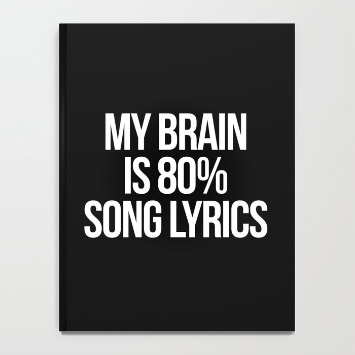 Song Lyrics Funny Quote Notebook