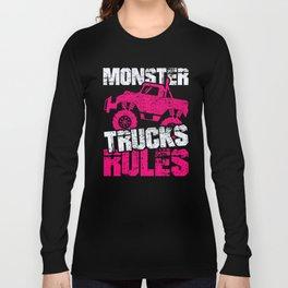 Monster Trucks Rules Trucker Truck Driver Vehicle Design Long Sleeve T-shirt