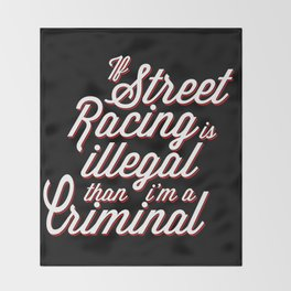 Street Racing  Throw Blanket