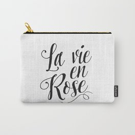 Inspirational Quote La Vie En Rose Printable Quote Print Typography Print Quote French Quote Poster Carry-All Pouch