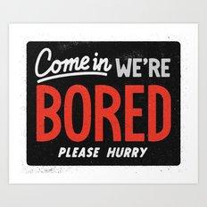Bored Art Print