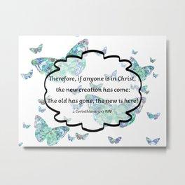 Watercolor Butterflies with 2 Corinthians 5-17 ESV Digital Design Metal Print