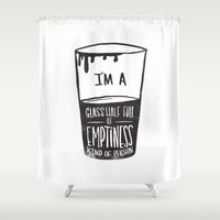 glass Shower Curtains featuring glass half full of emptiness by Matthew Taylor Wilson