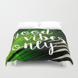 Good Vibes Only Tropical Palm Duvet Cover