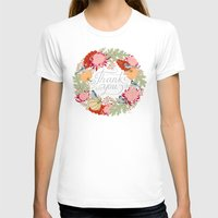 thanksgiving T-shirts featuring Thanksgiving thank you card by Yuliya