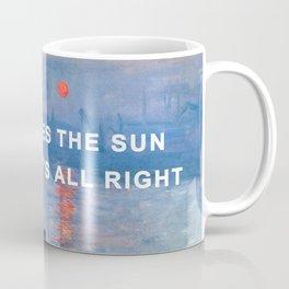 Here Comes the Impression, Sunrise Coffee Mug