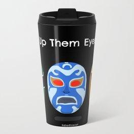 Light Up Them Eye Boys Travel Mug