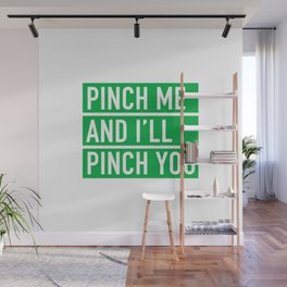 Pinch Me and I'll Punch You St. Patricks Day Wall Mural