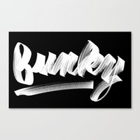 funky Canvas Prints featuring FUNKY by Josh LaFayette