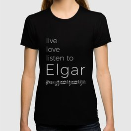 Live, love, listen to Elgar (dark colors) T-shirt
